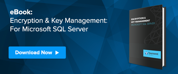 Encryption and key management for SQL Server