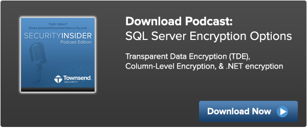 SQL Server Encryption Options Podcast