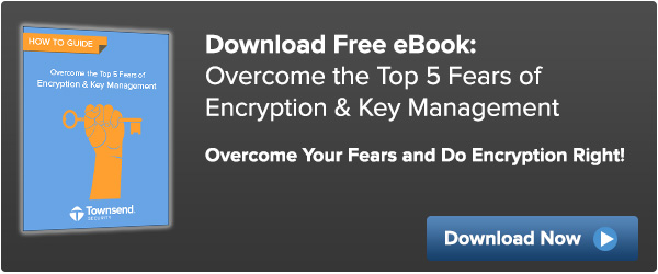 eBook: Overcome Encryption Key Management Fears