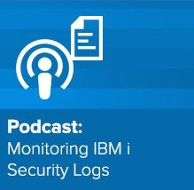 Podcast: Monitoring IBM i Security Logs with QRadar