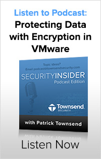 Podcast: Protecting Data with Encryption in VMware
