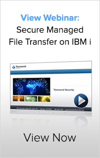 Click to view Secure Managed File Transfer Webinar for IBM i users