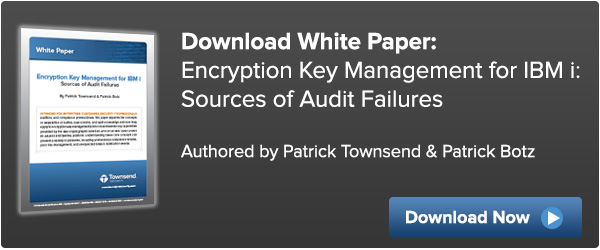 Key Management for IBM i - Sources of Audit Failures