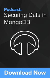 Securing Data in MongoDB podcast